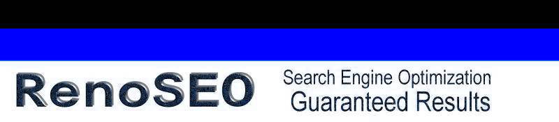 * Google Search Engine Optimization * Reno Nevada * Our Guarantee